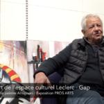 Interview de l'artiste Antignani dans la galerie d'art Leclerc à Gap